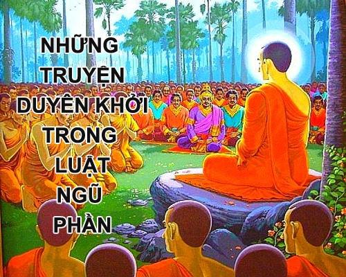 Kết quả hình ảnh cho NHỮNG Phật thuyết pháp TRUYỆN DUYÊN KHỞI TRONG LUẬT NGŨ PHẦN MỤ
