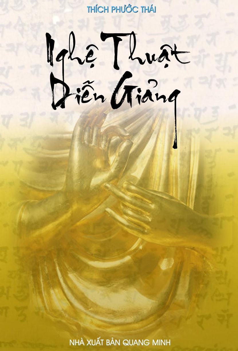 Kết quả hình ảnh cho Sách: Nghệ Thuật Diễn Giảng - Thích Phước Thái