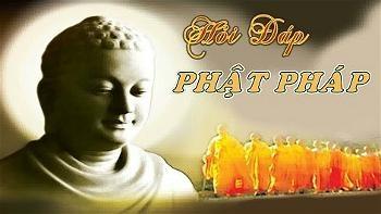 hỏi đáp Phật Pháp